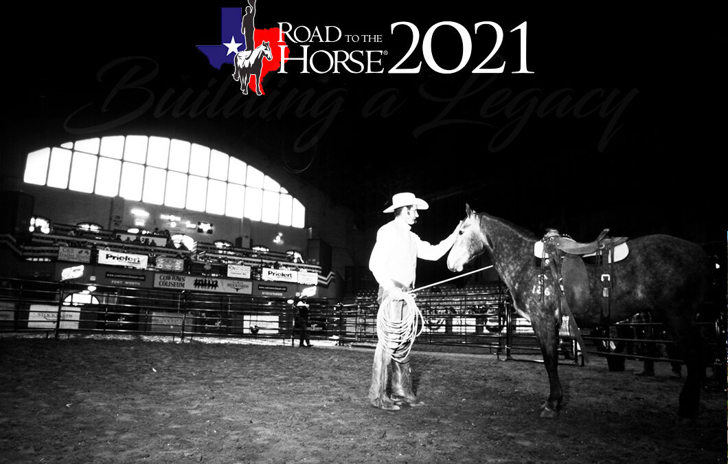 Road to the Horse 2021 is Coming to Cowtown Coliseum!